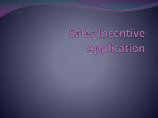 Sales Incentive Application
