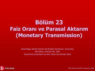 B l m 23 Faiz Orani ve Parasal Aktarim Monetary Transmission