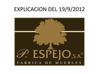 EXPLICACION DEL 19/9/2012
