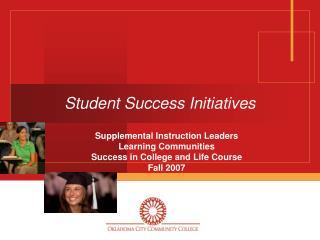 Student Success Initiatives