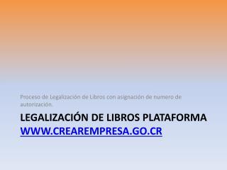 Legalización de Libros Plataforma  crearempresa.go.cr