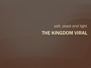 The Kingdom Viral