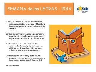 SEMANA de las LETRAS - 2014