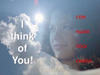 "Bai hat:  ""I think of You"" Nhac va loi: Phillip Ca si: Niki Thua sai truyen giao tai Nhat"