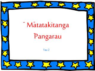 Matatakitanga Pangarau