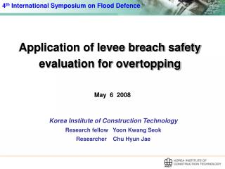 Application of levee breach safety evaluation for overtopping