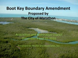 Boot Key Boundary Amendment Proposed by  The City of Marathon