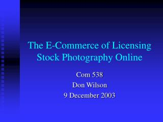 The E-Commerce of Licensing Stock Photography Online