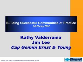Kathy Valderrama Jim Lee Cap Gemini Ernst & Young
