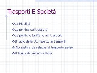 Trasporti E Societ�