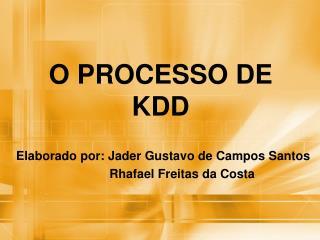 O PROCESSO DE KDD
