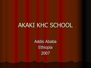 AKAKI KHC SCHOOL