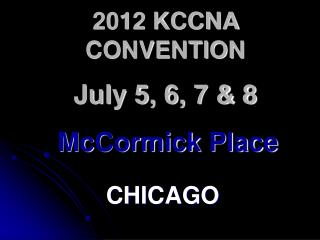 2012 KCCNA CONVENTION