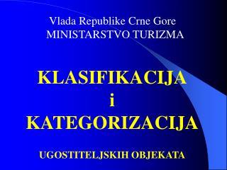 Vlada Republike Crne Gore    MINISTARSTVO TURIZMA