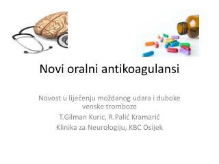 Novi oralni antikoagulansi