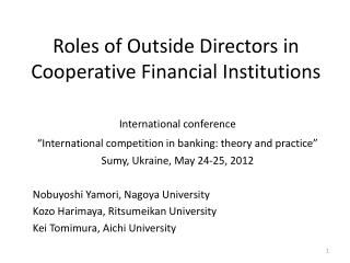 Roles of Outside Directors in Cooperative Financial Institutions