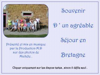 Souvenir D ' un agréable Séjour en Bretagne