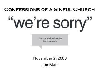 November 2, 2008 Jon Mair