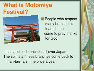 What is Motomiya Festival?
