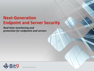 Next-Generation  Endpoint and Server Security