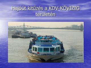 Hajóút kitűzés a KDV-KÖVIZIG területén