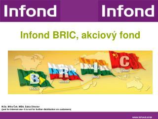Infond  BRIC,  akciový fond