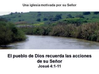 01 - EL PUEBLO DE DIOS RECUERDA LAS ACCIONES - JOS 4.1-11