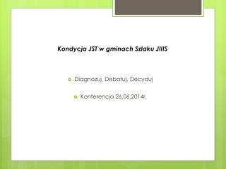 Kondycja JST w gminach Szlaku JIIIS