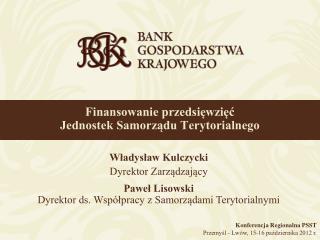 Finansowanie przedsięwzięć Jednostek Samorządu Terytorialnego