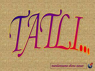 TATLI...