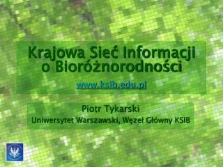 Krajowa Sieć Informacji o Bioróżnorodności ksib.pl