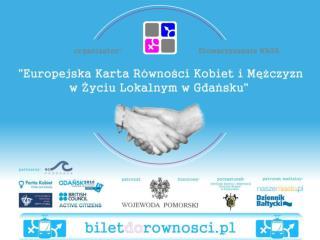 Jak zostać sygnatariuszem Europejskiej Karty Równości Kobiet i Mężczyzn  w Życiu Lokalnym ?