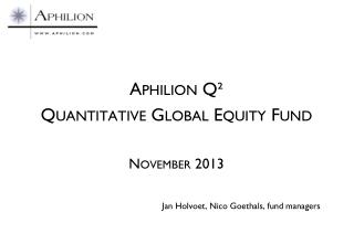 Aphilion Q² Quantitative Global Equity Fund November 2013