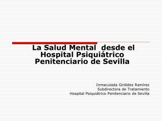 La Salud Mental  desde el Hospital Psiquiátrico Penitenciario de Sevilla
