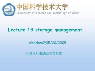 Lecture 13 storage management