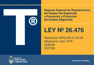 LEY N� 26.476