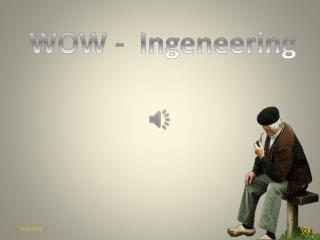 WOW -   Ingeneering