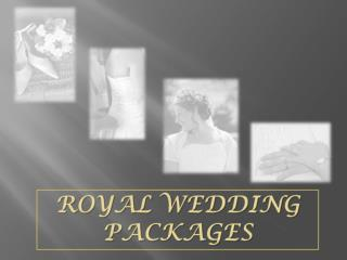 Royal Wedding Packages Presentation