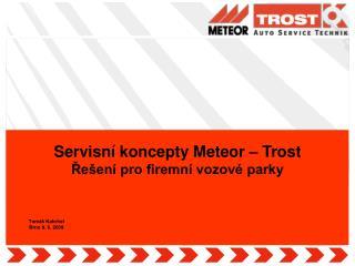 Servisní koncepty Meteor – Trost Řešení pro firemní vozové parky