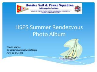 HSPS Summer Rendezvous Photo Album