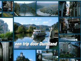 een trip door Duitsland