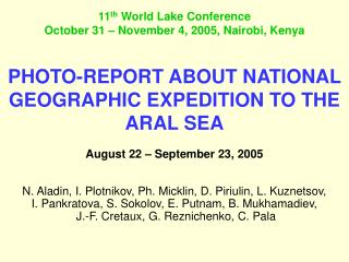 PHOTO-REPORT ABOUT NATIONAL GEOGRAPHIC EXPEDITION TO THE ARAL SEA