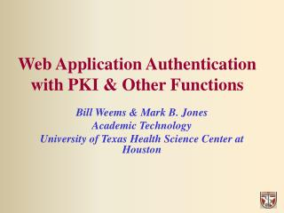 Web Application Authentication with PKI & Other Functions