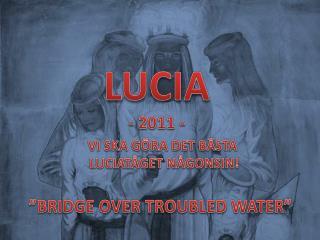 LUCIA  - 2011 -