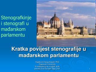 Kratka povijest stenografije u mađarskom parlamentu