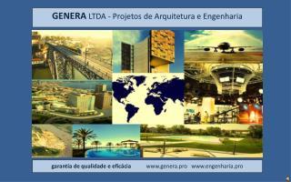 GENERA  LTDA - Projetos de Arquitetura e Engenharia