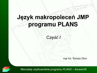 Język makropoleceń JMP programu PLANS