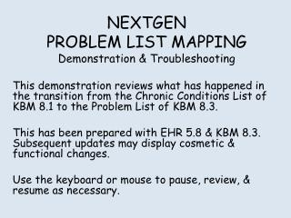 NEXTGEN PROBLEM LIST MAPPING Demonstration & Troubleshooting