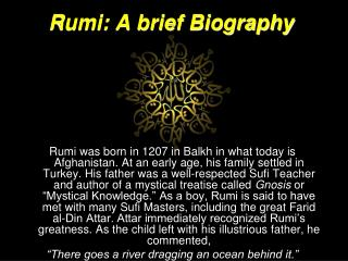 Rumi: A brief Biography