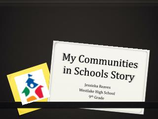 My Communities in Schools Story